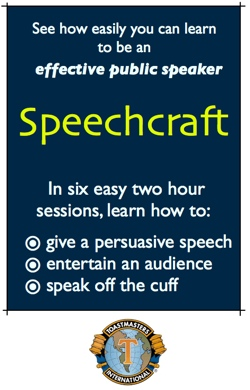 Speechcraft by Toastmasters, learn persuasive speeches, entertaining speeches, speaking off the cuff